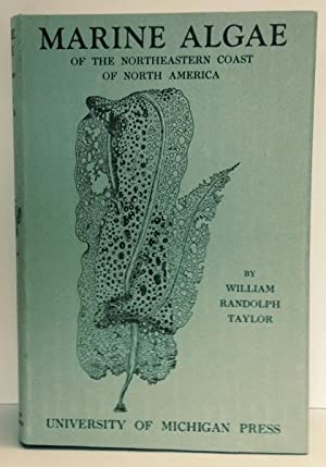 Marine Algae of the Northeastern Coast of: Taylor, William Randolph