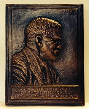 Theodore Roosevelt Plaque; Aggressive Fighting For The Right Is The Noblest Sport The World Affords...