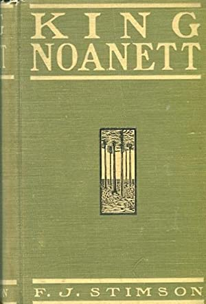 King Noanett; A Story of Old Virginia: Stimson, F. J.