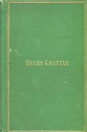 Henry Grattan: A Historical Study: Mac Carthy, John George