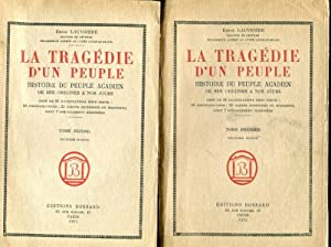 La Tragedie D'un Peuple Histoire Du Peuple Acadien De Ses Origines A Nos Jours; The Tragedy Of ...