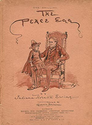 The Peace Egg and A Christmas Mumming Play: Ewing, Juliana Horatia