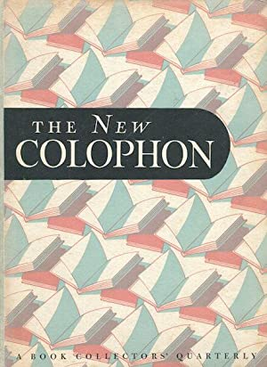 The New Colophon; A Book Collector' Quarterly, Volume 1 Part 3, July 1948: Adler, Elmer & ...