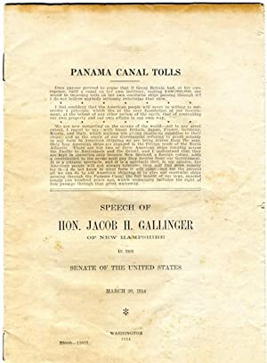 Panama Canal Tolls; Speech of Jacob H. Gallager of New Hampshire in the Senate of the United States...