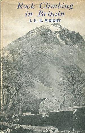 Rock Climbing in Britain: Wright, J. E. B.