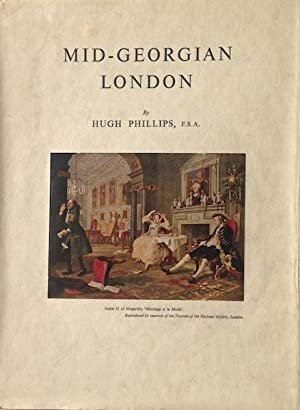 Mid-Georgian London; A Topographical And Social Survey Of Central And Western London About 1750: ...