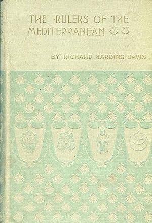 The Rulers Of The Mediterranean: Davis, Richard Harding