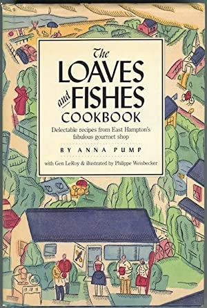 The Loaves and Fishes Cookbook: Delectible recipes: Pump, Anna with