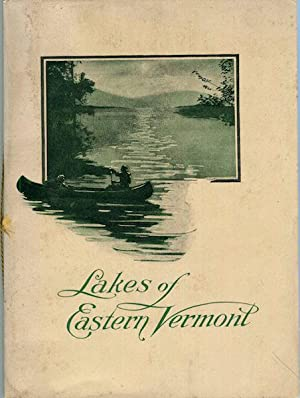 The Lake Region Of Eastern Vermont: Bailey, Guy W.)