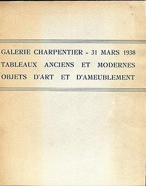 Galerie Charpentier 31 Mars, 1938 Tableaux Anciens Et Moderne Objets D'Art Et D'Ameublement