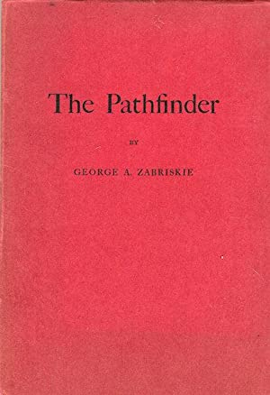 The Pathfinder: Zabriskie, George A.