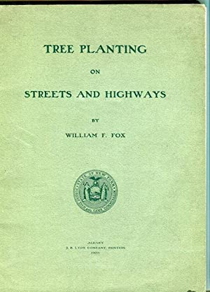 Tree Planting on Streets and Highways: Fox, William F.