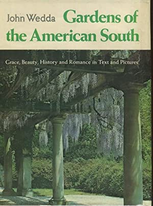 Gardens Of the American South