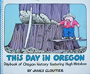 This Day in Oregon : Daybook of: Cloutier, James
