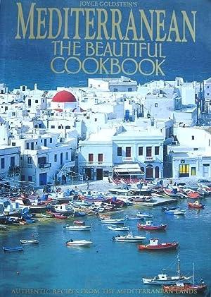 Mediterranean the Beautiful Cookbook: Authentic Recipes from: Goldstein, Joyce;Algar, Ayla;Johnson,