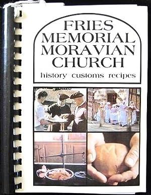 Fries Memorial Moravian Church History Customs Recipes: Fries Memorial Moravian