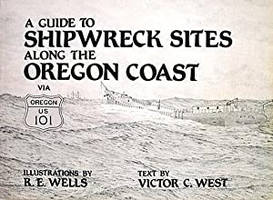 Guide to Shipwreck Sites Along the Oregon: West, Victor