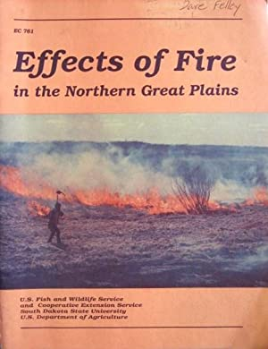 Effects of Fire in the Great Northen: Higgins, Kenneth F.;