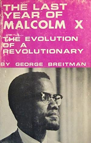THE LAST YEAR OF MALCOLM X: The: Breitman, George