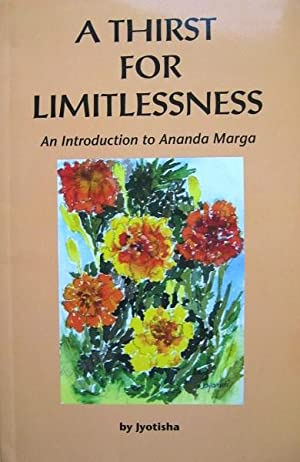 A Thirst for Limitlessness an Introduction to: Jyotisha