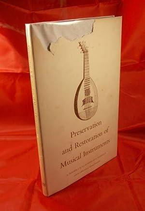 Preservation and Restoration of Musical Instruments: BERNER, A., MEER,