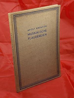 Musikalische Plaudereien: ARENSON, Adolf