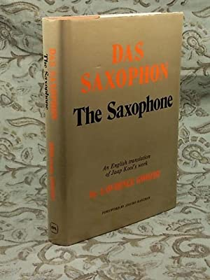 Saxophone, Das, The Saxophone: An English Translation: KOOL, Jaap (GWOZDZ,