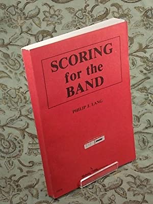 Scoring for the Band: LANG, Philip J.