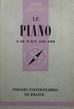 Le Piano (Que sais-je series): LOCARD, Paul