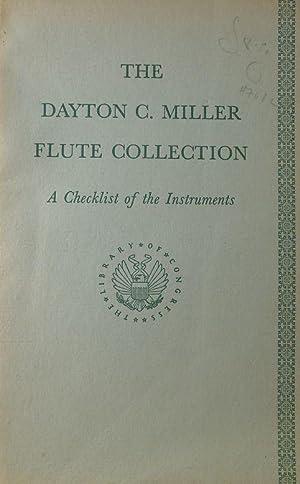 The Dayton C. Miller Flute Collection: A: Gilliam, Laura E.
