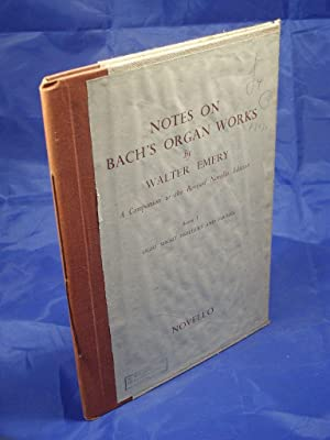 Notes on Bach's Organ Works (A Companion: Emery, Walter