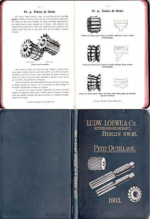Catalogue de 1903 :Machines-Outils et Petit Outillage: Loewe, Ludwig &