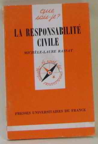 La Responsabilité civile - Rassat, Michèle-Laure