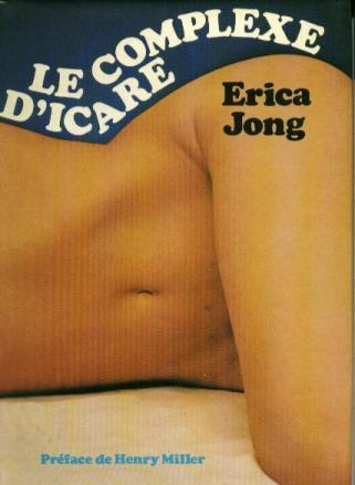 Le complexe d'Icare - Jong Erica