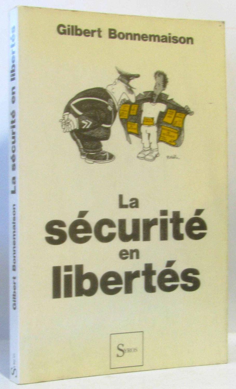 La securite en libertés 110797 - Bonnemaison G