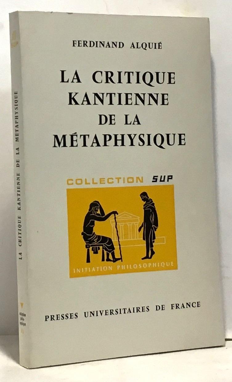La critique kantienne de la metaphysique
