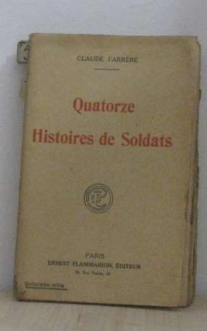 Quatorze histoires de soldats: Farrère Claude