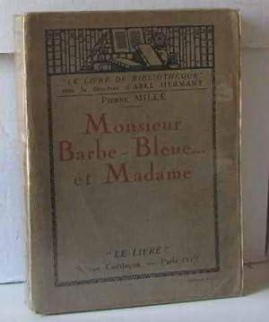 Monsieur barbe-bleue et Madame: Mille Pierre