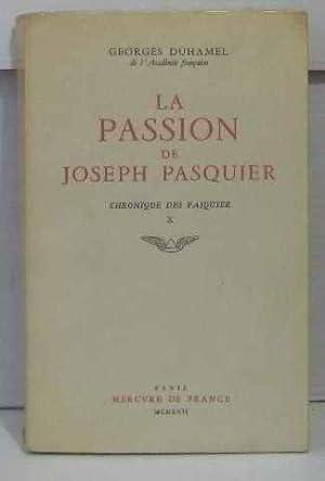 La passion de joseph pasquier chronique des: Duhamel Georges