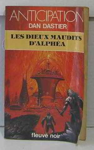 Les dieux maudits d'Alphea: Dastier Dan