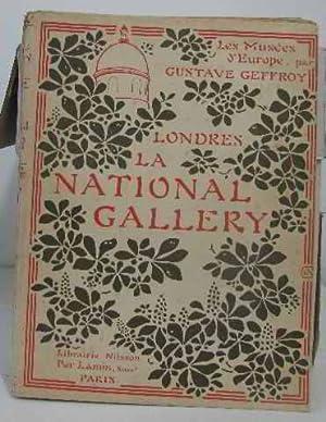 Les musées d'europe londres la national gallery: Geffroy Gustave