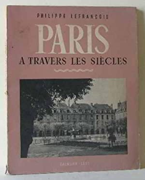 Paris à travers les siecles