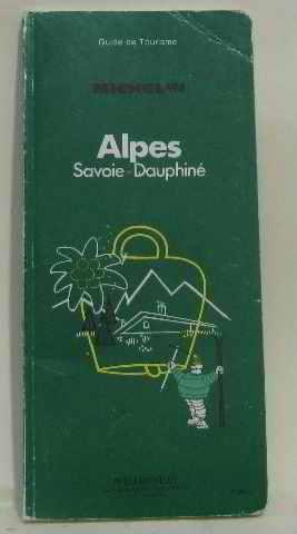 Michelin Green Guide: Alpes