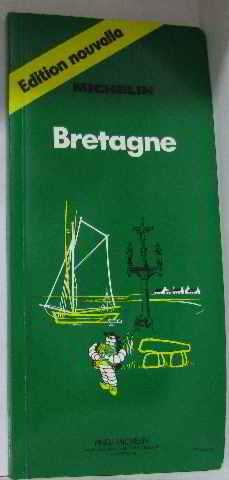 Bretagne: Guide De Tourisme