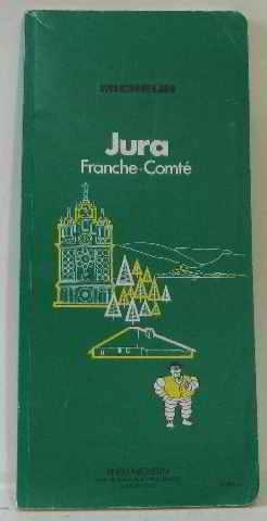 Michelin Green Guide: Jura