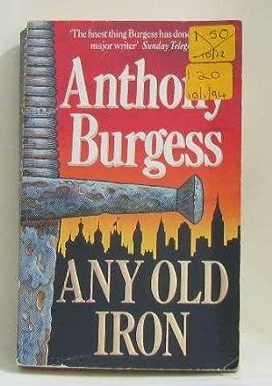 Any old iron: Burgess Anthony