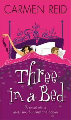 Three in a Bed: Reid, Carmen