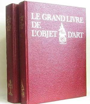 Le grand livre de l'objet d'art (2: Collectif