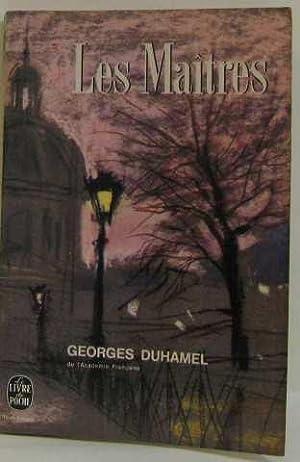 Les maîtres: Duhamel Georges