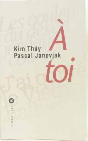 A toi: Thuy, Janovjak